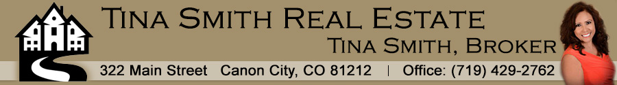 Tina Smith Real Estate - Canon City Real Estate - Canon City Homes for Sale